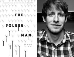The Folded Man by Matt Hill